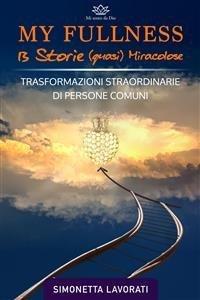 My Fullness - 13 storie (quasi) miracolose